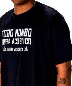 """Camisa Poesia Acústica """"Todo Mundo Odeia Acústico"""""""